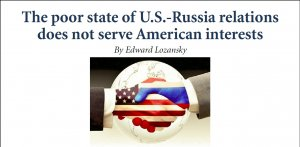 The poor state of U.S.-Russia...